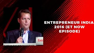 Entrepreneur India 2016  ET Now Episode