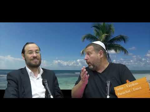 Sefer Vayikra : PARACHAT EMOR (31) avec le duo Rav Brand et Fabrice