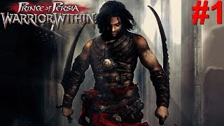Prince Of Persia: Warrior Within HD PS3 Gameplay #1 [Prince Of Badass!]