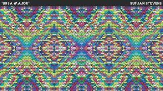 Sufjan Stevens - Ursa Major [Official Audio]