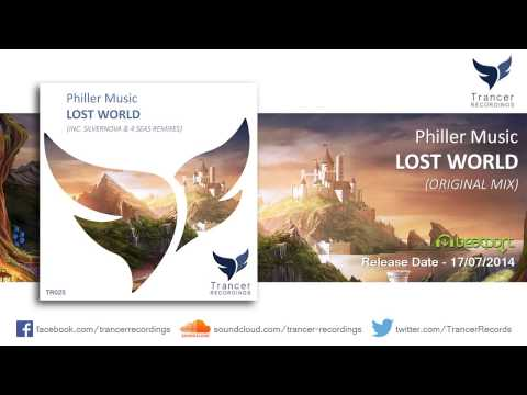 Philler Music - Lost World (Original Mix) [Trancer Recordings]