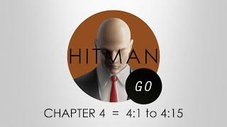 Hitman Go Walkthrough - Chapter 4 - Levels 4:1 to 4:15 - PS4   Deal Breaker Trophy Guide