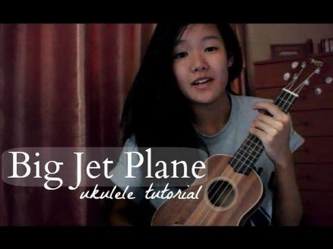 Big Jet Plane Ukulele Tutorial (Easy)
