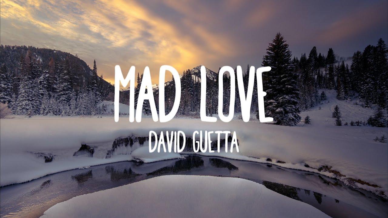 Download Mad Love - David Guetta, Sean Paul ft. Becky G (Lyrics)