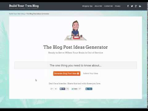 Blog Post Ideas Generator -Build Your Own Blog