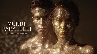 "DANIELA SPADINI plays ""Mondi Paralleli"" By Daniela Mastrandrea"