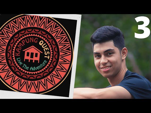 Kampung Quest - Episode 3 (Season 2) | Survival TV Show