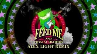 Feed Me & Crystal Fighters - Love Is All I Got (Alex Light Remix)
