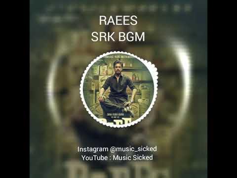 Raees Shah Rukh Khan Bgm