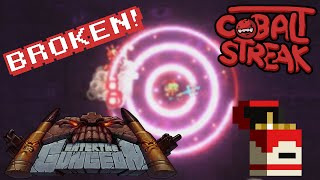 Enter The Gungeon! #24 - We Broke The Game! Cobalt Streak