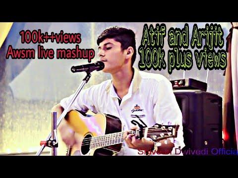 Musafir - Mai Phir Bhi Tumko Live | Atif Aslam, Arijit Singh Songs Mashup Live | Shivesh Dwivedi