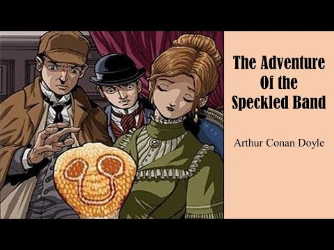 Learn English Through Story - The Adventure of the Speckled Band by Arthur Conan Doyle