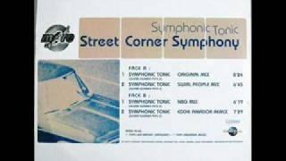 Street Corner Symphony - Symphonic Tonic (Original)