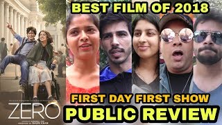 Zero Movie PUBLIC Review | First Day First Show | Best Film Of 2018 | Shah Rukh Khan