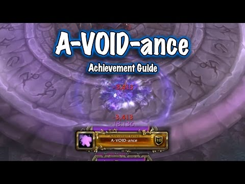 Jessiehealz - A-VOID-ance Achievement Guide (World of Warcraft)