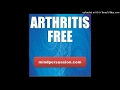 Arthritis Free - Move Without Pain