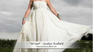 At Last (Etta James) - Jocelyn Scofield