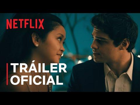 A todos los chicos: Para siempre   Tráiler oficial   Netflix