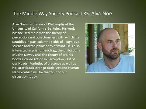 Alva Noë on his book Strange Tools: Art and Human Nature