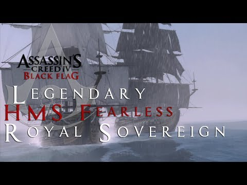 Assassin's Creed 4 Black Flag How To Legendary HMS FEARLESS AND ROYAL SOVEREIGN