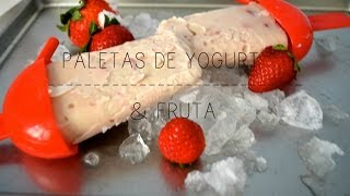 Paletas de yogurt & Fruta *Receta - Trendy Wendy Thumbnail