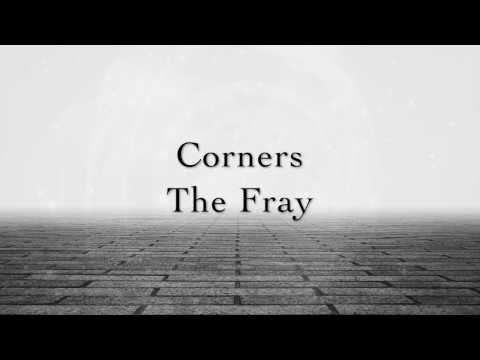 The Fray - Corners (Lyrics)