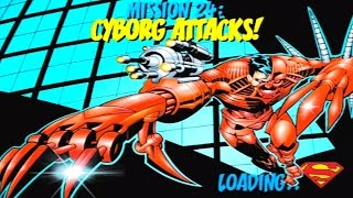 Superman: The Man of Steel - Walkthrough Part 24 - Mission 24: Cyborg Attacks! (Cyborg Superman)