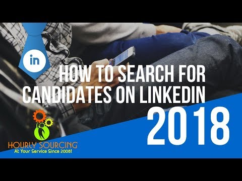 How To Search For Candidates On LinkedIn!