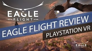 Eagle Flight PlayStation VR Review