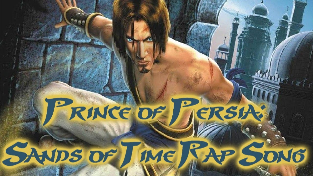 Prince Of Persia Sands Of Time Rap Song By Radek Wade Youtube