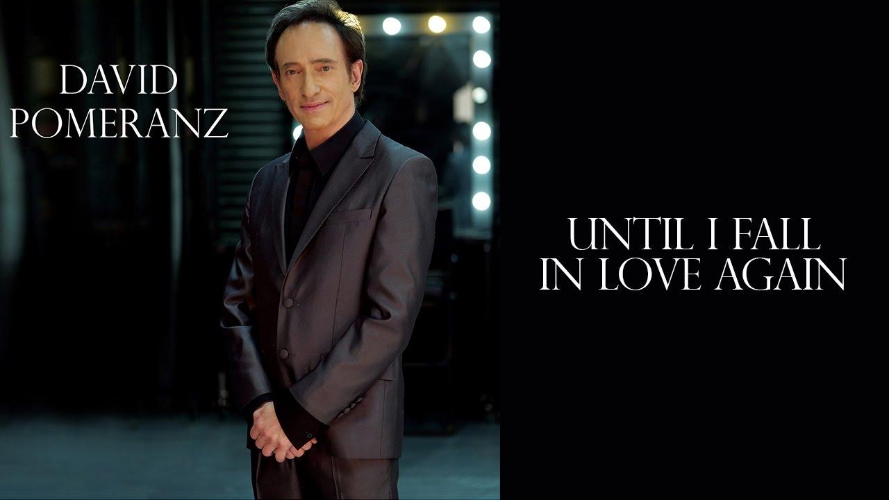 until i fall in love again david pomeranz mp3