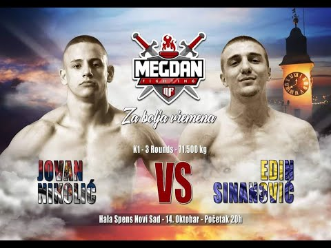 Jovan Nikolic vs Edin Sinanovic- Megdan 7