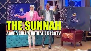 The Sunnah Program Acara Sule dan Nathalie di SCTV