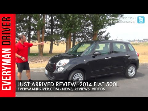 Just Arrived: 2014 Fiat 500L Review On Everyman Driver
