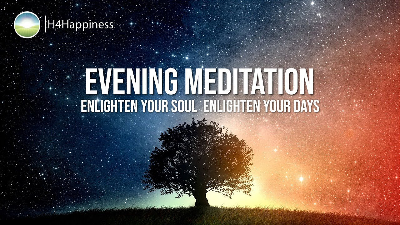 Evening Meditation To Bring Positivity Meditation Before Bed Meditation Before Sleep