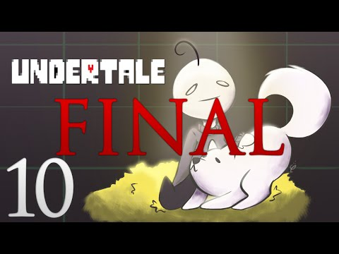 Cry Plays: Undertale [P10] [Final]