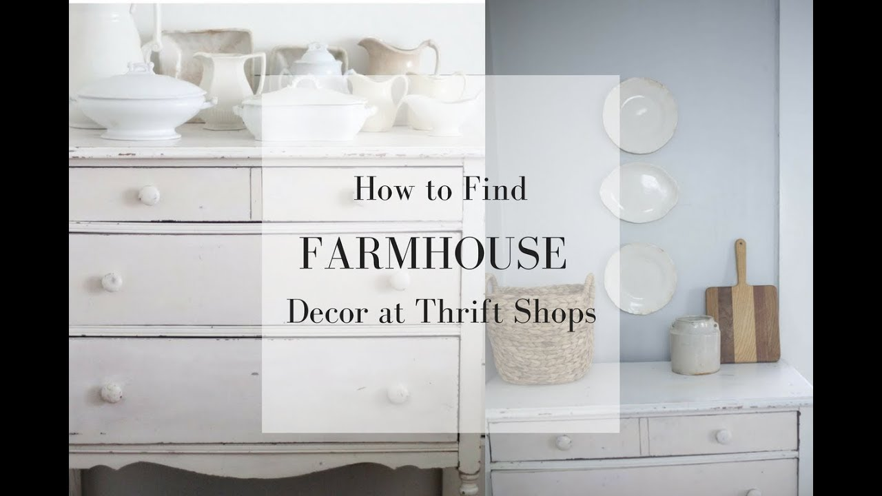 How To Find Farmhouse Decor At The Thrift Shop