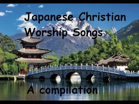 Japanese Praise And Worship Songs