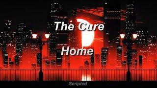 The Cure - Home (Subtitulada - Español)
