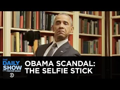 Today in Obama Scandal History: The Selfie Stick | The Daily Show