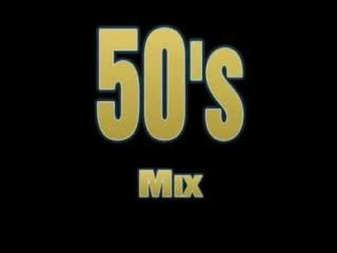50's Mix