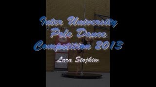 Inter University Pole Dance Competition 2013 - Lara (Advanced Category)