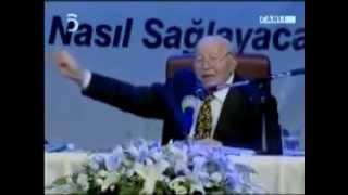 ERBAKAN HOCA TAYYİP ERDOĞAN'I ANLATIYOR