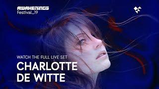 Awakenings Festival 2019 Sunday - Live set Charlotte de Witte @ Area V
