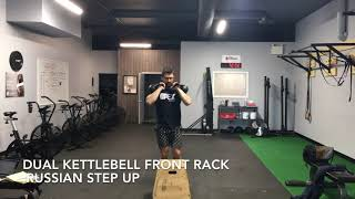 Dual KB Front Rack Russian Step Ups