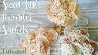 Sweet Little Lavender Sachets + Tutorial