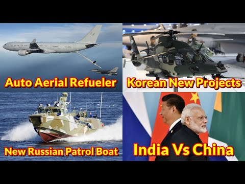 Defence Update 18th April 2020 (Part-2)| Airbus Aerial Refueler, Korean Projects, Russian New Boat