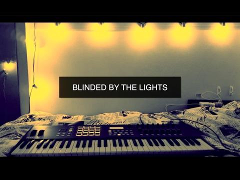 BLINDED BY THE LIGHTS (Dan Caplen)- LYRIC VIDEO