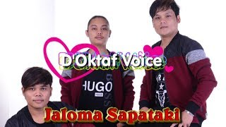Gambar cover Lagu Batak Paling Romantis - D'Oktaf Voice - JALOMA SAPATAKI ( Official Musik & Video )