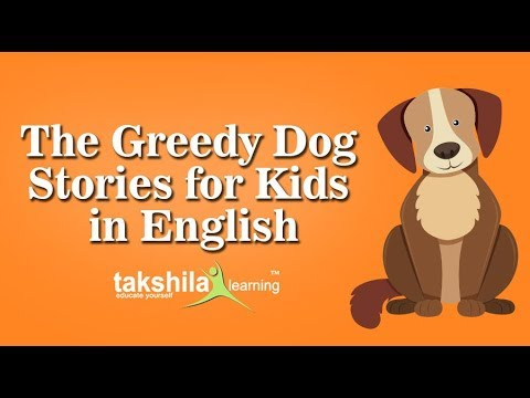 The Greedy Dog - Short Story for Kids | UKG videos| Stories | 2D/3D  Animated Videeos